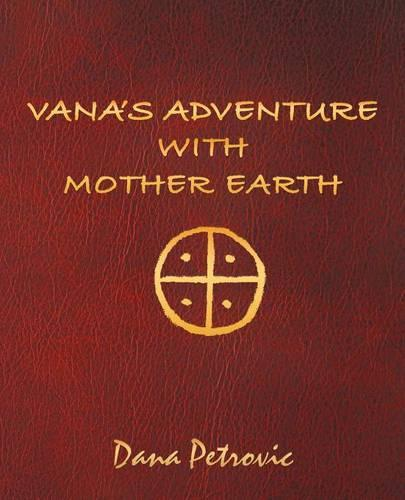 Vana's Adventure with Mother Earth (Paperback)
