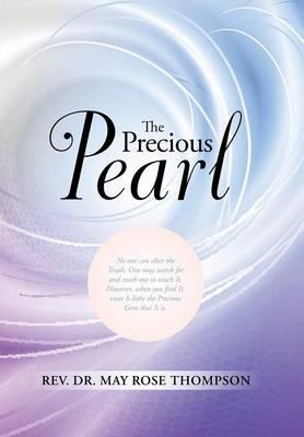The Precious Pearl (Hardback)