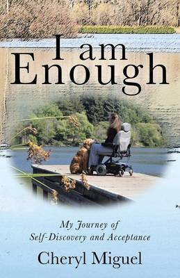 I Am Enough: My Journey of Self-Discovery and Acceptance (Paperback)