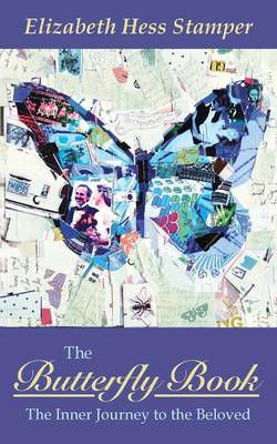 The Butterfly Book: The Inner Journey to the Beloved (Paperback)