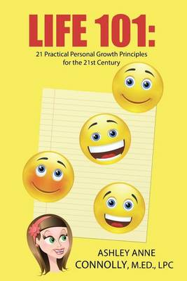 Life 101: 21 Practical Personal Growth Principles for the 21st Century (Paperback)