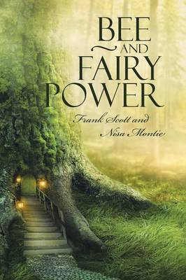 Bee and Fairy Power (Paperback)