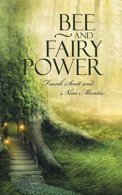 Bee and Fairy Power (Hardback)