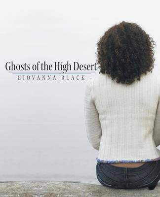 Ghosts of the High Desert (Paperback)