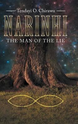 Narinhi: Book 1: The Man of the Lie (Hardback)