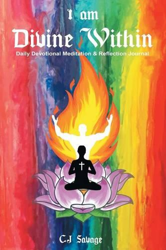 I Am Divine Within: Daily Devotional Meditation & Reflection Journal (Paperback)