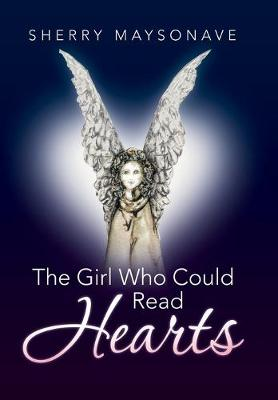 The Girl Who Could Read Hearts (Hardback)