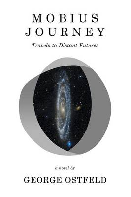Mobius Journey: Travels to Distant Futures (Paperback)