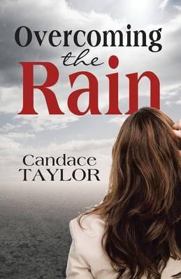 Overcoming the Rain (Paperback)