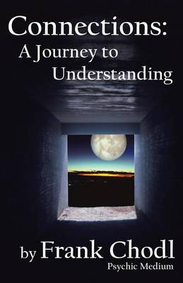 Connections: A Journey to Understanding (Paperback)