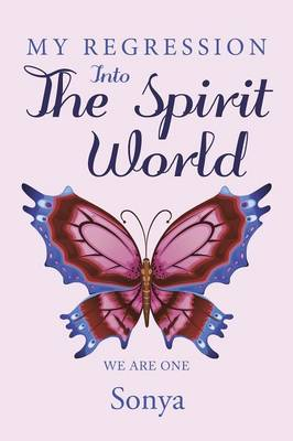 My Regression Into the Spirit World (Paperback)
