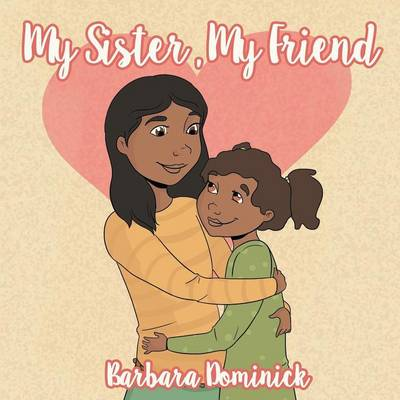 My Sister, My Friend (Paperback)