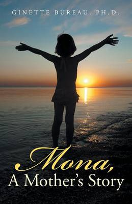 Mona, a Mother's Story (Paperback)