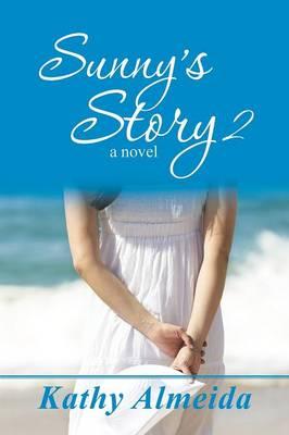 Sunny's Story 2 (Paperback)