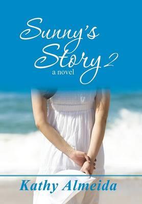 Sunny's Story 2 (Hardback)