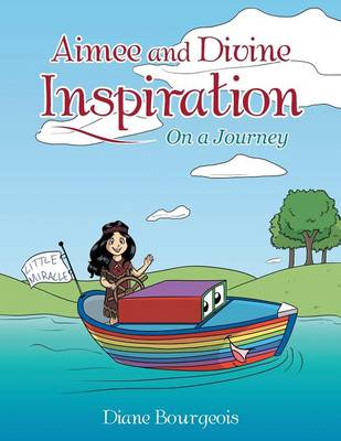 Aimee and Divine Inspiration: On a Journey (Paperback)