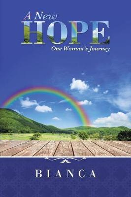 A New Hope: One Woman's Journey (Paperback)