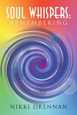 Soul Whispers: Remembering (Paperback)