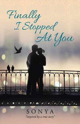Finally I Stopped at You (Paperback)