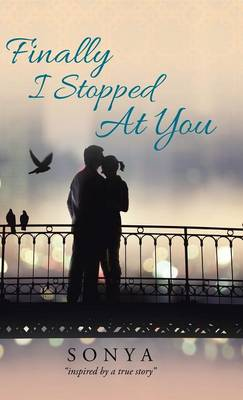 Finally I Stopped at You (Hardback)