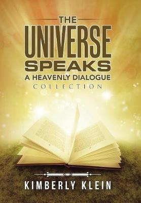 The Universe Speaks a Heavenly Dialogue: Collection (Hardback)