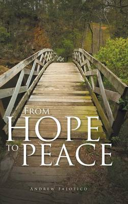 From Hope to Peace (Hardback)