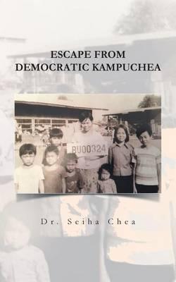 Escape from Democratic Kampuchea (Paperback)