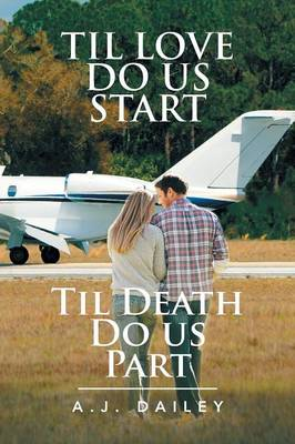 Til Love Do Us Start: Til Death Do Us Part (Paperback)