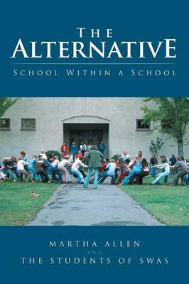 The Alternative: School Within a School (Paperback)