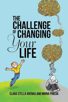 The Challenge of Changing Your Life (Paperback)