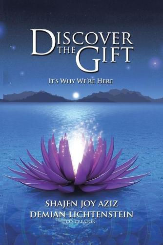 Discover the Gift: It's Why We're Here (Paperback)