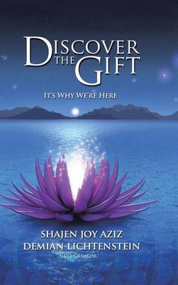 Discover the Gift: It's Why We're Here (Hardback)