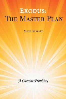 Exodus: The Master Plan: A Current Prophecy (Paperback)