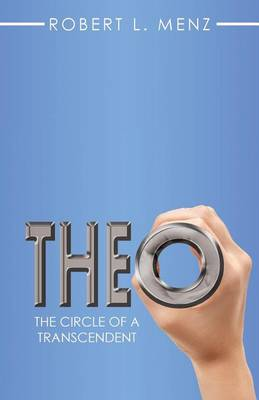 Theo: The Circle of a Transcendent (Paperback)