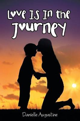Love Is in the Journey (Paperback)