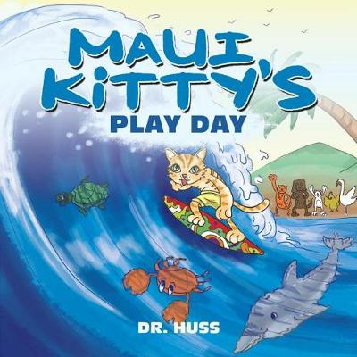 Maui Kitty's Play Day (Paperback)