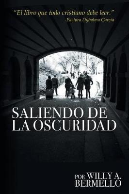 Saliendo de la Oscuridad (Paperback)