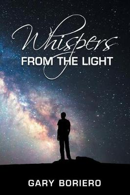Whispers from the Light (Paperback)