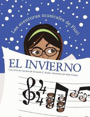 Las Aventuras Musicales de Flori: El Invierno (Paperback)