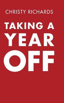 Taking a Year Off (Hardback)