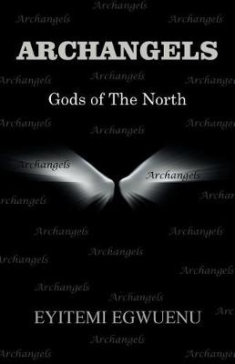 Archangels: Gods of the North (Paperback)