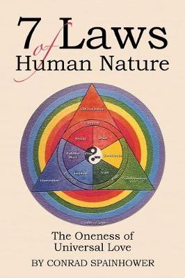 7 Laws of Human Nature: The Oneness of Universal Love (Paperback)