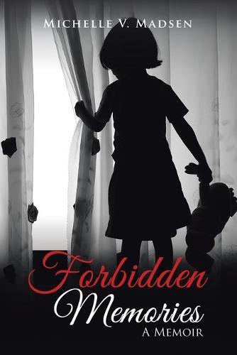 Forbidden Memories: A Memoir (Paperback)