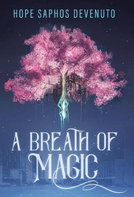 A Breath of Magic (Hardback)
