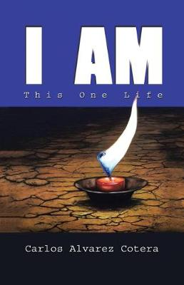 I Am: This One Life (Paperback)