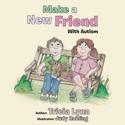 Make a New Friend: With Autism (Paperback)