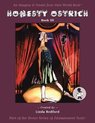 Honesty Ostrich: Imagine and Create Your Own World (Paperback)