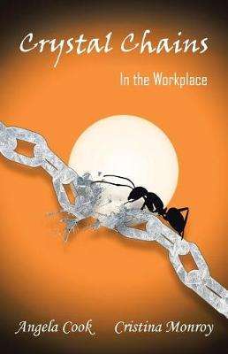 Crystal Chains: In the Workplace (Paperback)