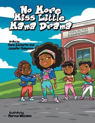No More Miss Little Mama Drama (Paperback)
