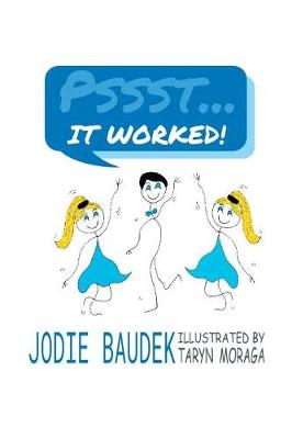 Pssst . . . It Worked! (Paperback)
